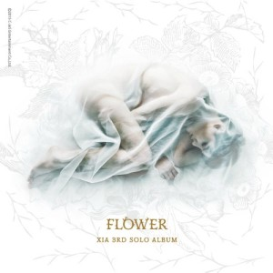 (Album) ~ FLOWER ~ (March 3, 2015) [Korean] 1. Reach 2. Butterfly 3. Flower 4. My Night 5. Out of Control 6. X Song 7. License to Love 8. Musical in Life 9. Love You More 10. F.L.P 11. Hello Hello 12. Hateful Words 13. Breath of Love