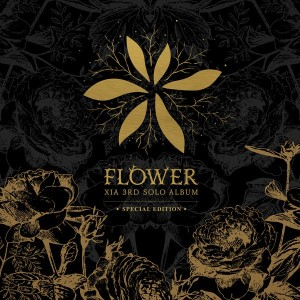 (Album) ~ FLOWER ~ (Junsu) (May 19, 2015) [Korean] Special Edition CD 1. X Song (Disco Funk Mix) 2. Reach 3. Butterfly 4. Flower feat. Tablo 5. My Night 6. Out of Control feat. YDG 7. X Song feat. Dok2 8. Licens to Love 9. Musical in Life 10. Love You More 11. F.L.P 12. Hello Hello 13. Hate Those Words 14. Love Breath 15. Flower (Inst.) DVD 1. Flower MV 2. Flower MV Making 3. Flower Album Jacket Making