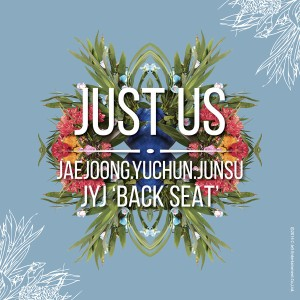 (Album) ~ Just Us ~ (July, 29 2014) [Korean] 1. Just Us 2. Back Seat 3. Letting Go 4. 7 Years 5. Dad, You There? 6. So So 7. 2:30 AM 8. Let Me See 9. Thirty… 10. Baboboy 11. Dear J 12. Creation 13. Valentine