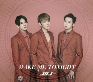 (Single) ~ Wake Me Tonight ~ (January 21,2015) [Japanese] CD: 1. Wake Me Tonight 2. Back Seat (Japanese Ver.) 3. Wake Me Tonight (Inst.)