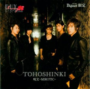(Single) ~ Mirotic ~ (October 15, 2008) [Japanese] Bigeast Version 01 Jumon [Mirotic](Japanese Ver.) 02 Doushite Kimi wo Suki ni Natte Shimattandarou? [Why Did I Fall in Love With You?]- THE LEVEL remix - 03 Jumon [Mirotic](Japanese Ver.) (Less Vocal)