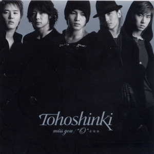 "(Single) ~ Miss You/O Sei Han Go ~ (November 8, 2006) [Japanese] 1. Miss You 2. ""O""‐正・反・合 [O Sei Han Go] 3. Sky (Tvp Uta's Mix) 4. Miss You (Less Vocal) 5. ""O""‐正・反・合 [O Sei Han Go] (Less Vocal)"