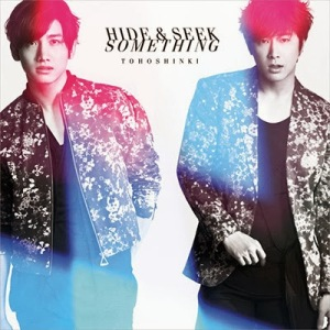 (Single) ~ Hide & Seek / Something ~ (February 5, 2014) [Japanese] CD+DVD CD: 1. Hide & Seek 2. Something 3. Hide & Seek - Less Vocal - 4. Something - Less Vocal - DVD: 1. Something (Video Clip) 2. Off Shot Movie-